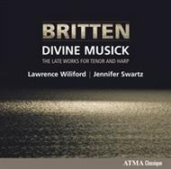 Britten - Divine Musick: Late Works for Tenor & Harp | Atma Classique ACD22623