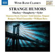 Mackey / Daugherty / Syler - Strange Humors