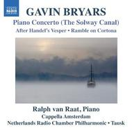 Bryars - Piano Concerto, After Handel�s Vesper, Ramble on Cortona