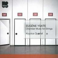 Ysaye - Chamber Music for Strings | Etcetera KTC4034