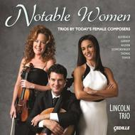 Notable Women: Trios by Today�s Female Composers