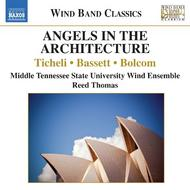 Angels in the Architecture: Music for Wind Band