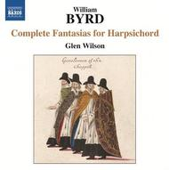 Byrd - Complete Fantasias for Harpsichord | Naxos 8572433