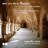 Who Are These Angels?: New Choral Music by James MacMillan | Linn CKD383