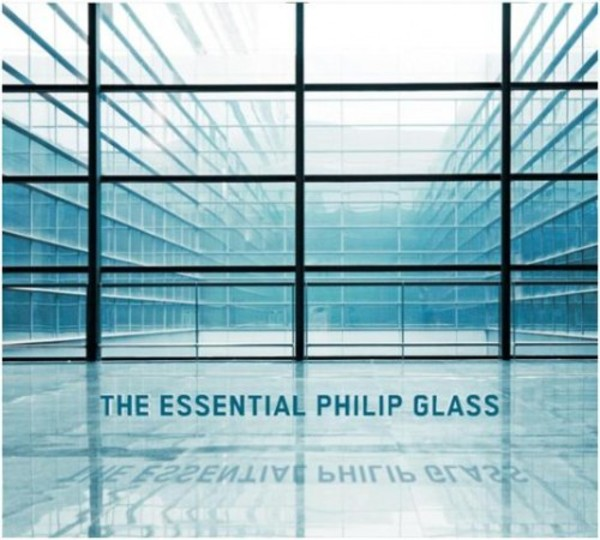 The Essential Philip Glass | Sony 88691917202