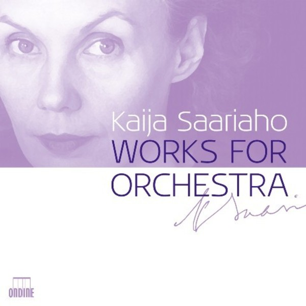 Kaija Saariaho - Works for Orchestra