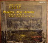 Lully - Phaeton, Atys, Armide (Overtures & Airs)