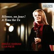 Silence, on joue! A Time for Us | Analekta AN28733