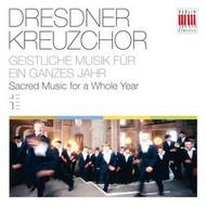 Dresden Kreuzchor: Sacred Music for a Whole Year | Berlin Classics 0300332BC