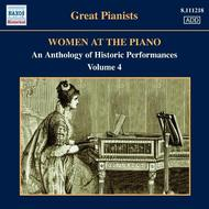 Great Pianists: Women at the Piano Vol.4