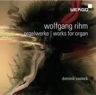 Rihm - Works for Organ | Wergo WER67512