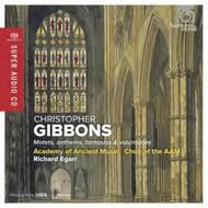 Christopher Gibbons - Motets, anthems, fantasias & voluntaries