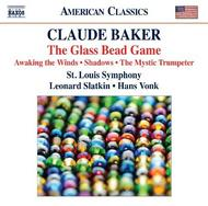 Claude Baker - The Glass Bead Game & other works