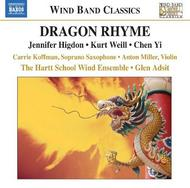 Dragon Rhyme: Works by Jennifer Higdon, Kurt Weill & Chen Yi