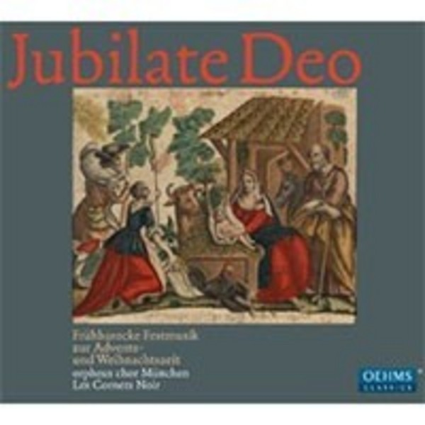 Jubilate Deo: Early Baroque Advent and Christmas Music | Oehms OC839