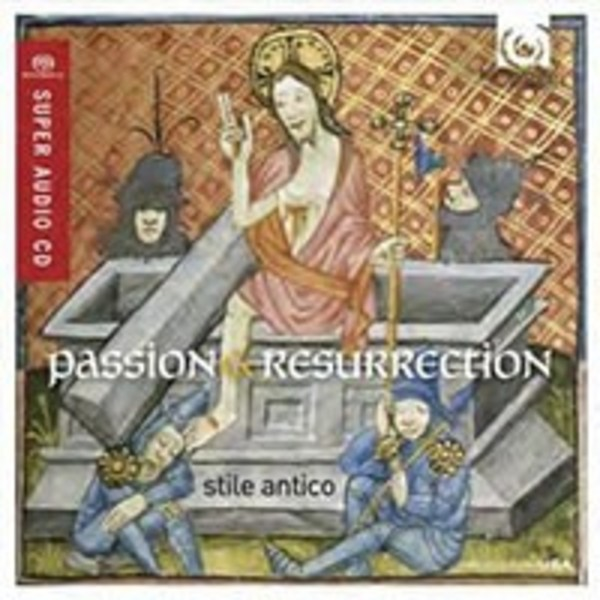 Stile Antico: Passion & Resurrection