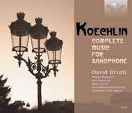 Koechlin - Complete Music for Saxophone | Brilliant Classics 9266