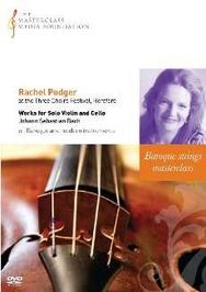 Rachel Podger Masterclass: Works for Solo Violin and Cello