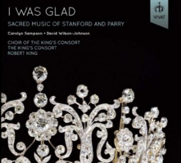 I Was Glad: Sacred Music of Stanford & Parry