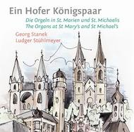 Ein Hofer Konigspaar: The Organs at St Mary's and St Michael's  | Rondeau ROP6072
