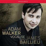 Adam Walker : Vocalise | Opus Arte OACD9012D