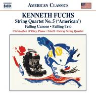 Kenneth Fuchs - String Quartet No.5, Falling Canons, Falling Trio
