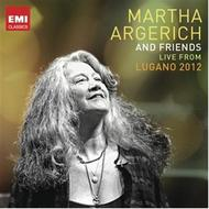 Martha Argerich and Friends: Live from the Lugano Festival 2012