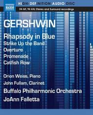 Gershwin - Rhapsody in Blue, Strike Up the Band Overture, Promenade, Catfish Row (Blu-ray audio)