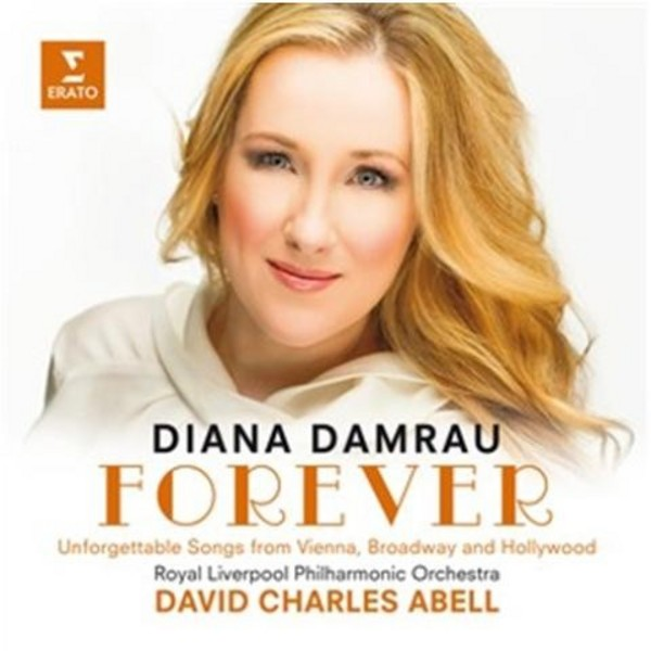 Forever: Unforgettable Songs from Vienna, Broadway & Hollywood | Erato 6026662