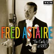 Fred Astaire: The Early Years at RKO | Sony 88883792812