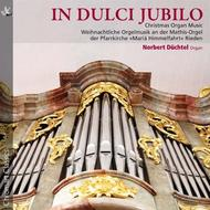 In Dulci Jubilo: Christmas Organ Music | TYXart TXA13027