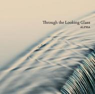 Through the Looking Glass | Dacapo 8226579