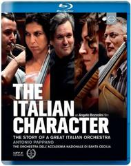 The Italian Character: The story of a great Italian orchestra (Blu-ray) | Euroarts 2059384