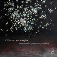 Keeril Makan - Afterglow | Mode MODE257