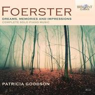 Foerster - Dreams, Memories and Impressions (Complete Solo Piano Music) | Brilliant Classics 9283