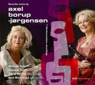 Axel Borup-Jorgensen - Recorder Music | OUR Recordings 8226910