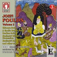John Foulds Vol.3 | Dutton - Epoch CDLX7307