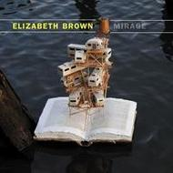 Elizabeth Brown - Mirage | New World Records NW80751