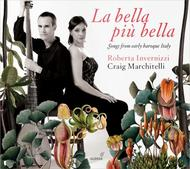 La bella piu bella: Songs from early baroque Italy | Glossa GCD922902