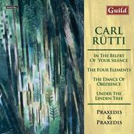 Carl Rutti - The Four Elements, Dance of Obedience, etc | Guild GMCD7402
