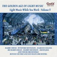 Light Music While You Work Vol.5 | Guild - Light Music GLCD5211