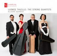 Thuille - The String Quartets | Champs Hill Records CHRCD077