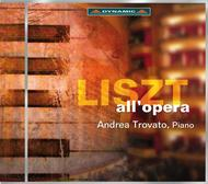 Liszt all'opera | Dynamic CDS7682