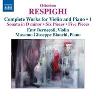 Respighi - Complete Works for Violin and Piano Vol.1 | Naxos 8573129