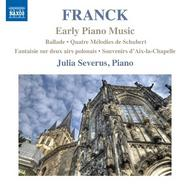 Franck - Early Piano Music | Naxos 8572901