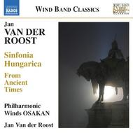 Jan Van der Roost - Sinfonia Hungarica, From Ancient Times