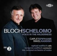 Bloch - Schelomo, Voice in the Wilderness | Nimbus NI5913