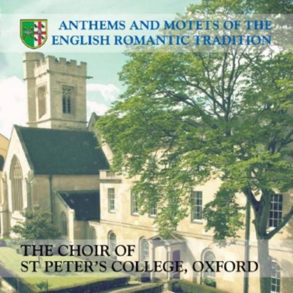Anthems and Motets of the English Romantic Tradition | OxRecs Digital OXCD121