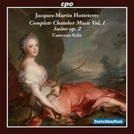 Hotteterre - Complete Chamber Music Vol.1 | CPO 7777902
