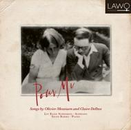 Pour Mi: Songs by Olivier Messiaen and Claire Delbos | Lawo Classics LWC1051